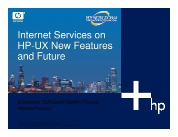 Internet Services on HP-UX New Features and Future - OpenMPE
