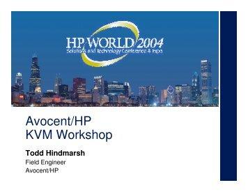 Avocent/HP KVM Workshop - OpenMPE