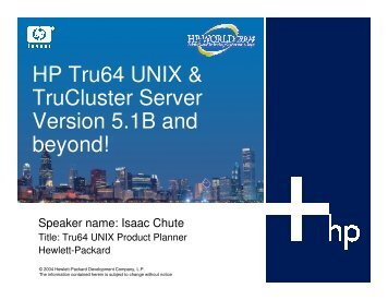 HP Tru64 UNIX & TruCluster Server Version 5.1B and ... - OpenMPE