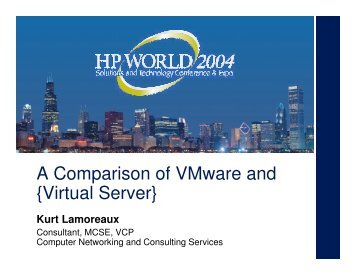 A Comparison of VMware and {Virtual Server} - OpenMPE