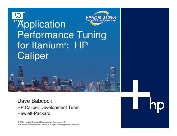 Application Performance Tuning for Itanium®: HP Caliper - OpenMPE