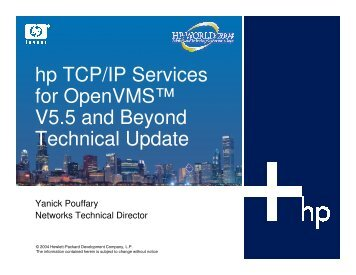 hp TCP/IP Services for OpenVMS™ V5.5 and Beyond ... - OpenMPE