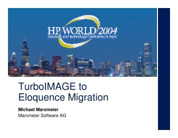 TurboIMAGE to Eloquence Migration - OpenMPE