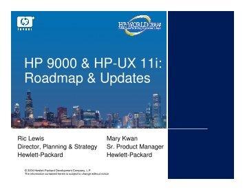 HP 9000 & HP-UX 11i: Roadmap & Updates - OpenMPE