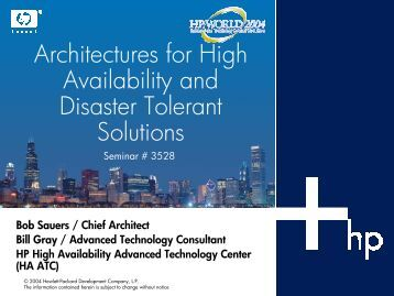 Architectures for High Availability and Disaster Tolerant ... - OpenMPE
