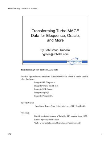 Transforming TurboIMAGE Data for Eloquence, Oracle ... - OpenMPE