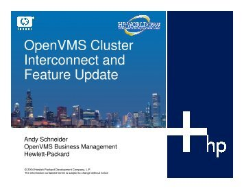 OpenVMS Cluster Interconnect and Feature Update - OpenMPE