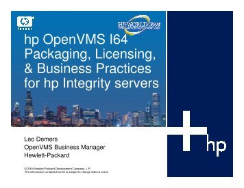 HP OpenVMS I64 Packaging, Licensing and Business ... - OpenMPE