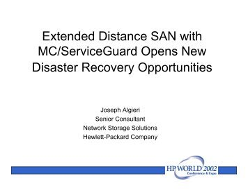 Extended Distance SAN with MC/ServiceGuard Opens ... - OpenMPE