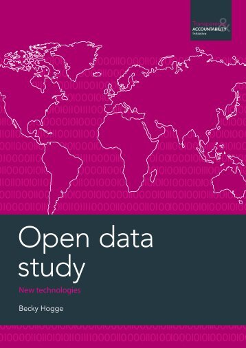 Open data study - the Transparency & Accountability Initiative