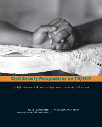 Civil society perspectives on TB/HIV [.pdf] - Stop TB Partnership