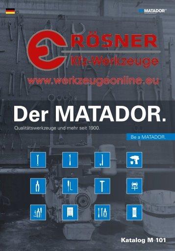 Der MATADOR - Rösner.