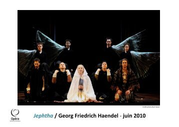 Jephtha / Georg Friedrich Haendel - juin 2010 - Opéra de Bordeaux