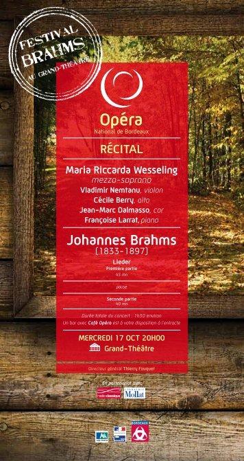 Johannes Brahms - Opéra de Bordeaux