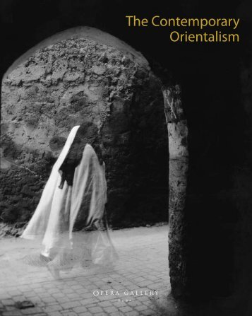 The Contemporary Orientalism - Opera Gallery