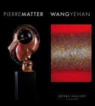 PIERREMATTER WANGYEHAN - Opera Gallery