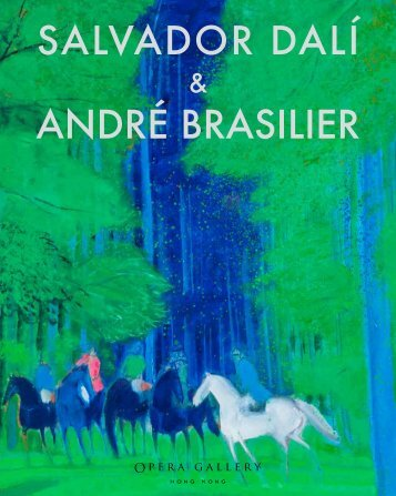 SALVADOR DALÍ ANDRÉ BRASILIER - Opera Gallery