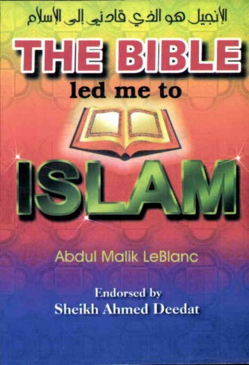 The Bible led me to Islam - PDF - English - Islamicbook.ws