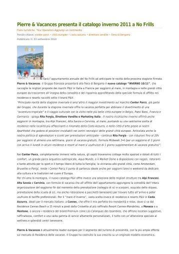 Pierre & Vacances presenta il catalogo inverno 2011 ... - GuidaViaggi