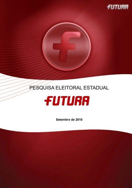Pesquisa Eleitoral 2010 - FuturaNet