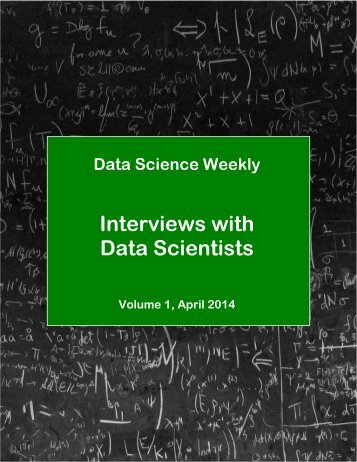 DataScienceWeekly-DataScientistInterviews-Vol1-April2014