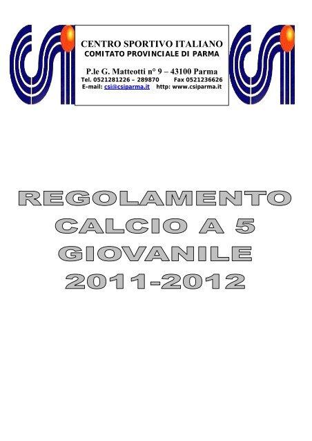 CENTRO SPORTIVO ITALIANO Comitato Provinciale di ... - CSI Parma 2e22cd737ea3e