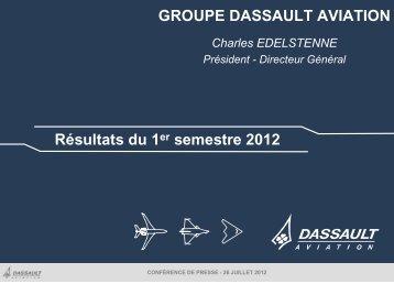 Présentation Résultats du 1er semestre 2012 - Dassault Aviation