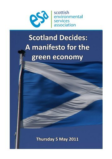 Scotland Decides: A manifesto for the green economy May 2011
