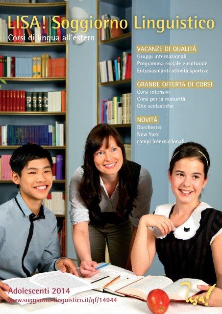 LISA! Soggiorno Linguistico - Vacanze studio per ragazzi 2014
