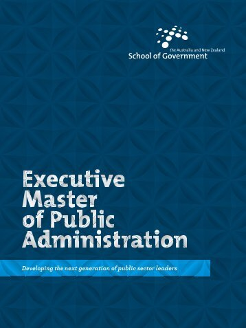 Executive Master of Public Administration - Australia and New ...