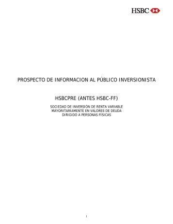 prospecto de informacion al público inversionista hsbcpre - Fondos ...