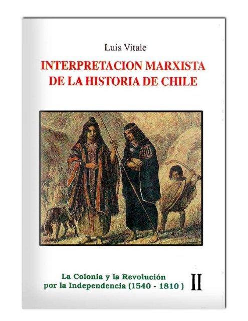 interpretacion marxista de la historia de chile - Universidad de Chile