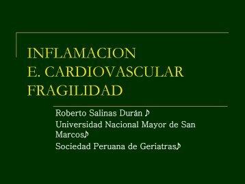 Inflamación-Enfermedad cardiovascular-Fragilidad. Roberto Salinas ...