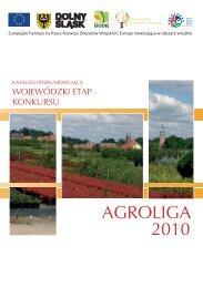 Katalog podsumowujący wojewódzki etap konkursu Agroliga 2010