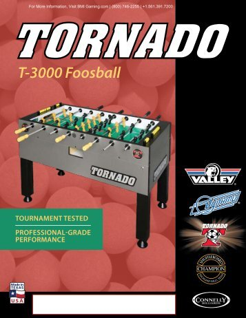 Tornado T3000 Foosball Brochure - BMI Gaming