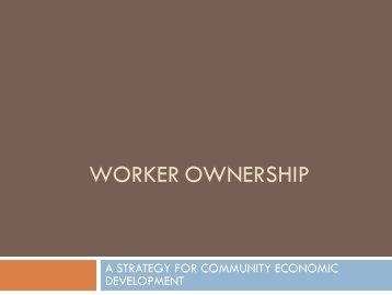 WORKER OWNERSHIP: