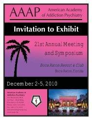 exhibitor invite '10.indd - American Academy of Addiction Psychiatry