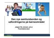 Moderne forældre - Fremtidsforskeren Jesper Bo Jensen