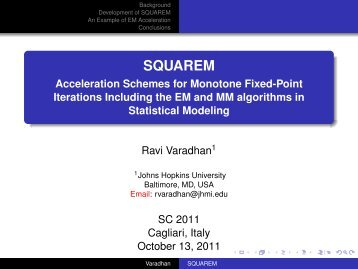SQUAREM - Acceleration Schemes for Monotone Fixed-Point ...