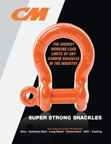 SUPER STRONG SHACKLES - Columbus McKinnon Corporation