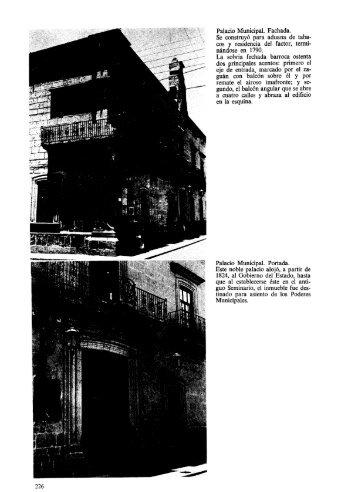 Palacio Municipal. Fachada. Se construyó para aduana de taba- cos ...