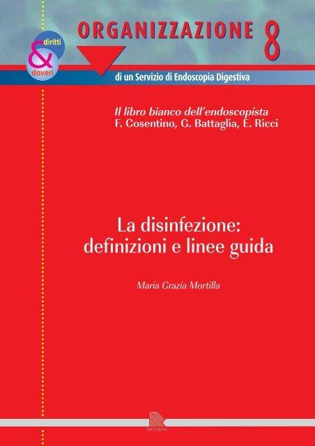 La disinfezione: definizioni e linee guida - EndoscopiaDigestiva.it