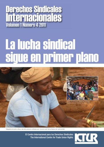 La lucha sindical - International Centre for Trade Union Rights