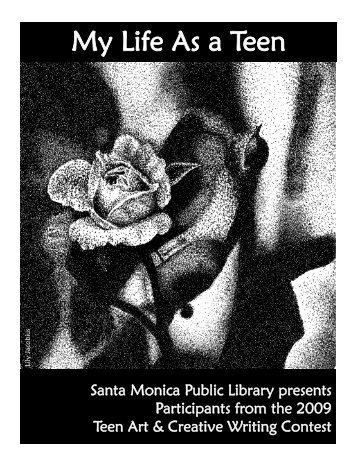 My Life As a Teen - Santa Monica Public Library