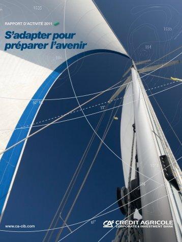 Rapport d'activité 2011 - Crédit Agricole CIB