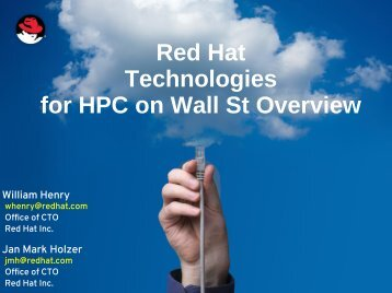Red Hat Technologies for HPC on Wall St Overview - Flagg ...