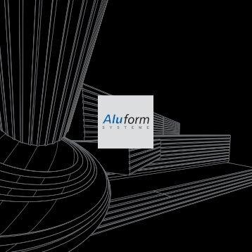 Architektur bestens in Form. - Aluform System GmbH & Co. KG