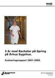 3 år med Bachelor på Spring på Århus Sygehus. - Aarhus ...