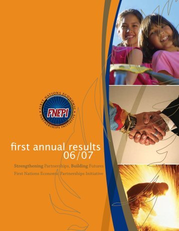 Aboriginal Economic Partnerships Annual Results 2006/2007