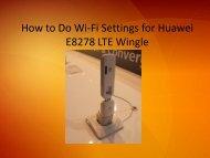 How to Do WiFi Settings for Huawei E8278 LTE Wingle